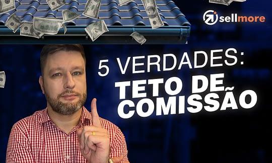 telhado caindo dólares e texto 5 verdade sobre teto de comissão